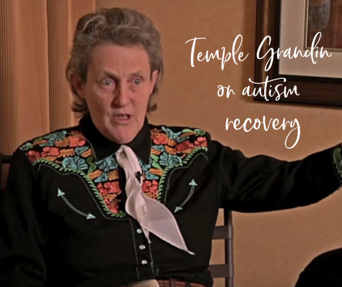 Dr. Temple Grandin on Autism Recovery