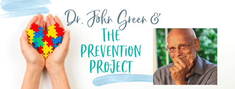 Dr. John Green discusses preventing Autism